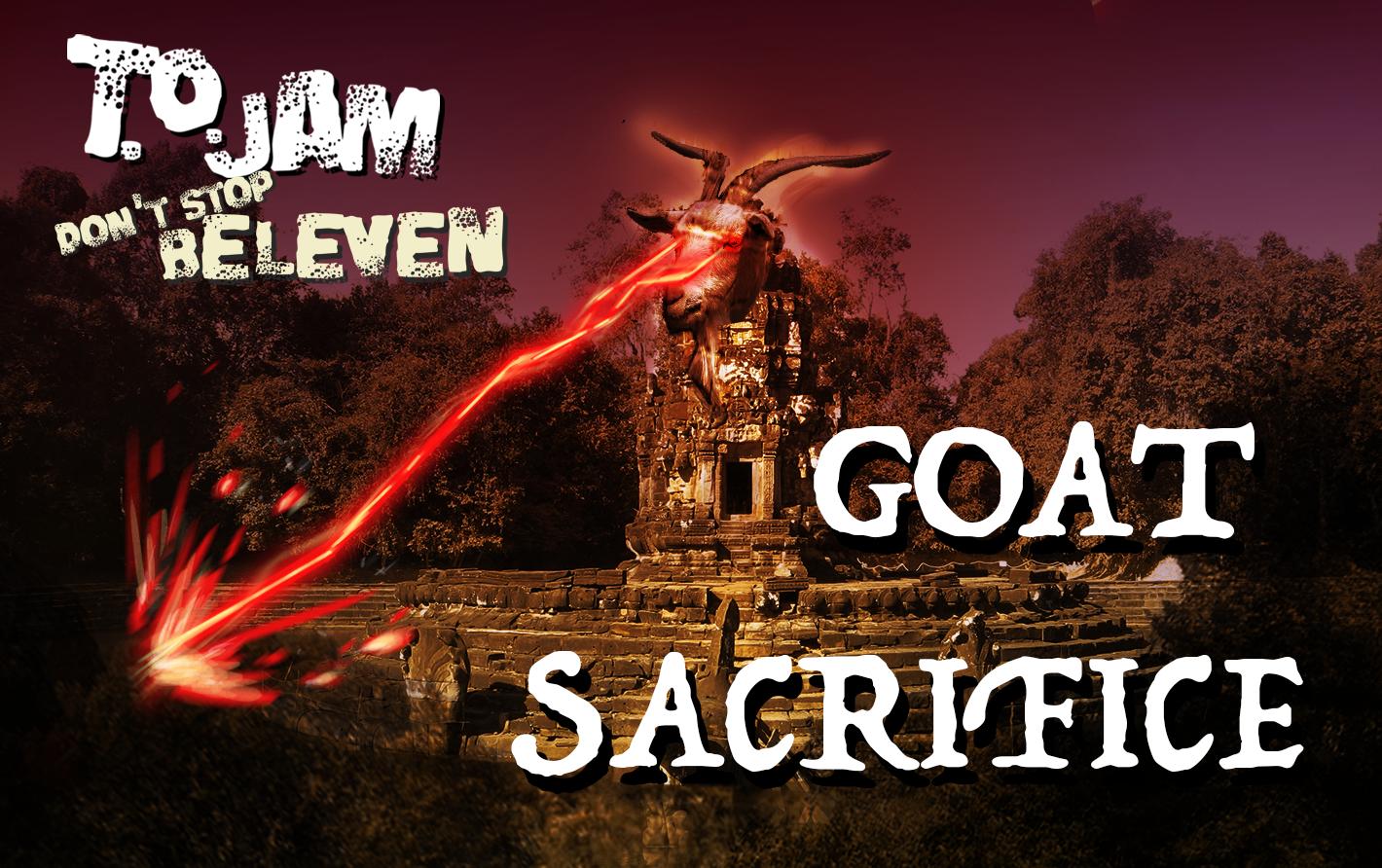 Goat Sacrifice