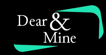 Dear & Mine