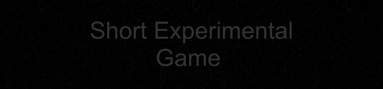 Short Experimental Game