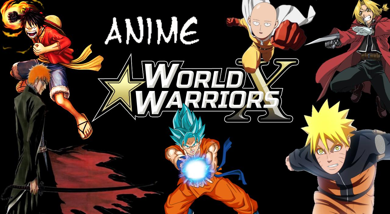 Anime World Warriors X