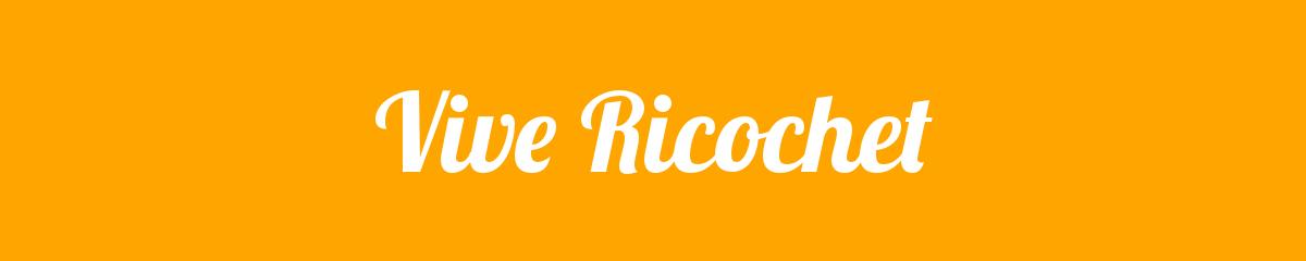 Vive Ricochet