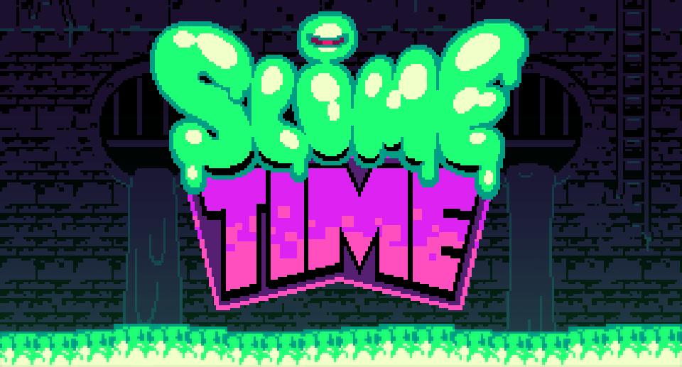Slime Time