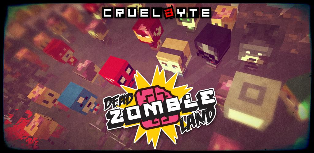Dead Zombie Land