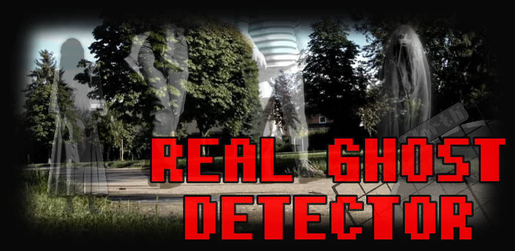 Real Ghost Detector