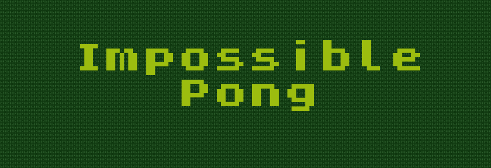 Impossible Pong