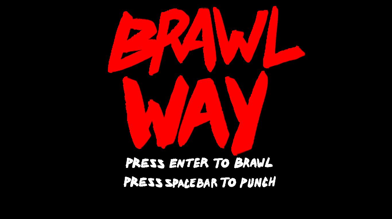 (Alpha) Brawlway - The Beginning