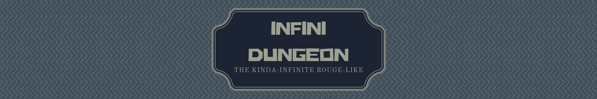 Infini-Dungeon.