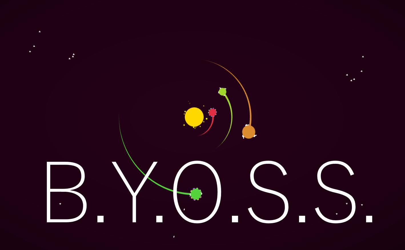 B.Y.O.S.S