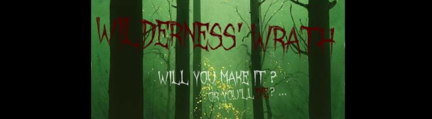 Wilderness' wrath