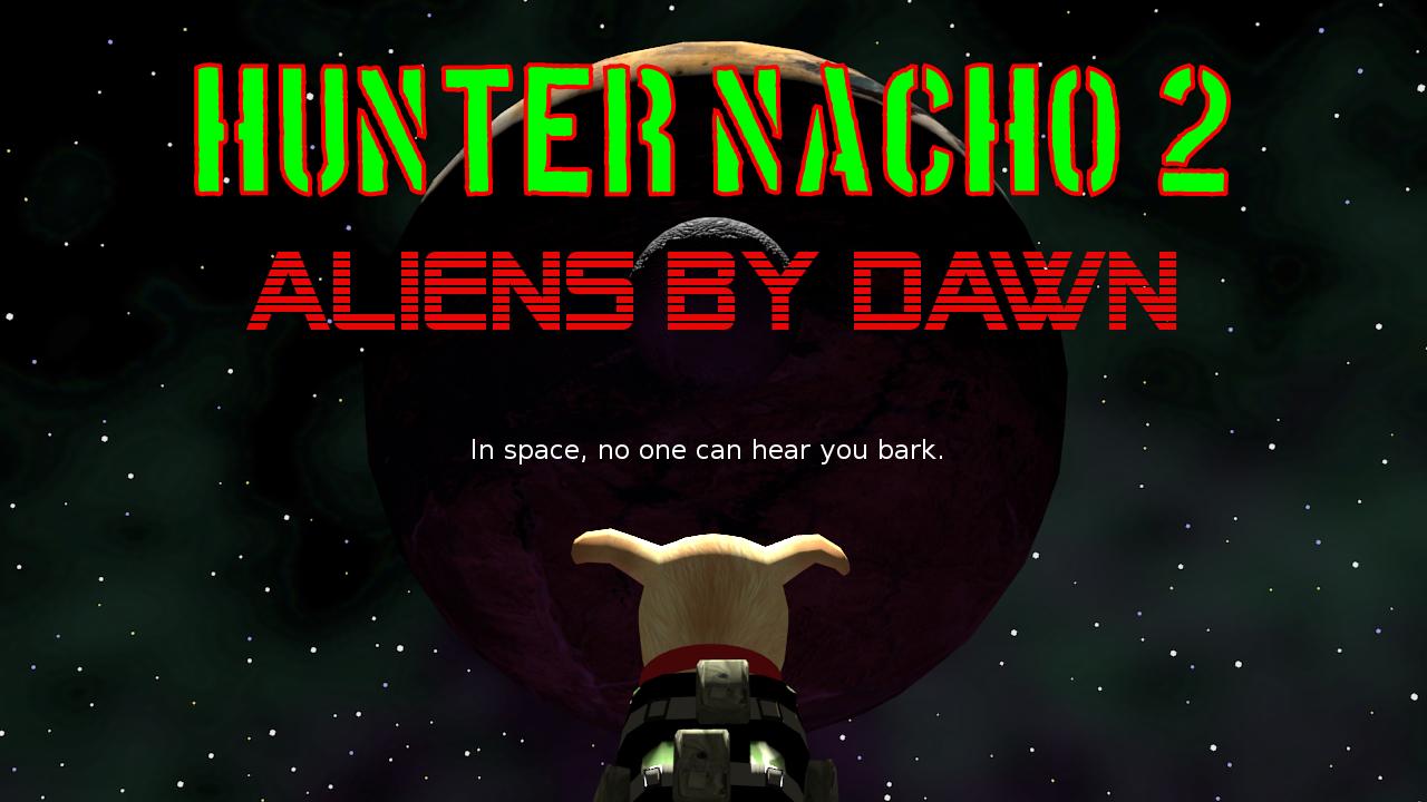 Hunter Nacho 2: Aliens By Dawn
