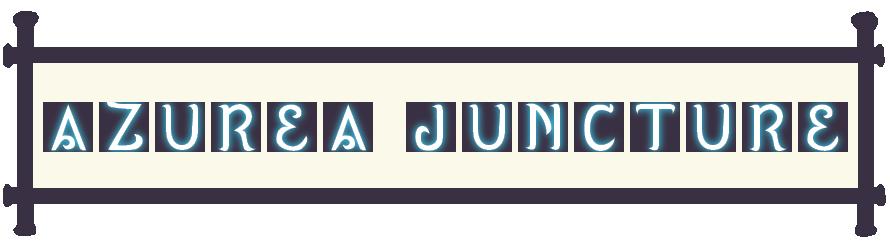 Azurea Juncture (Demo)