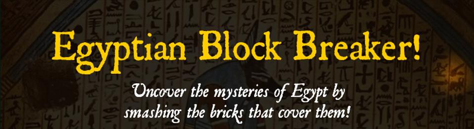 Egyptian Block Breaker