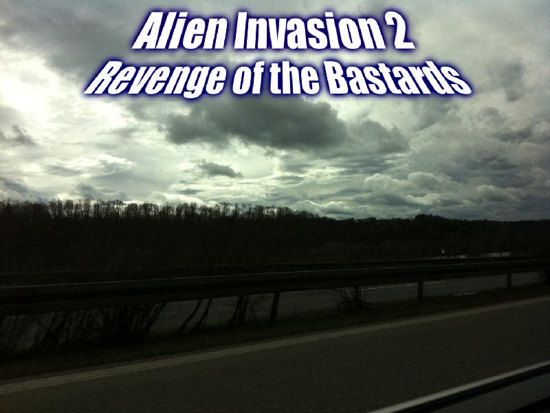 Alien Invasion 2: Revenge of the Bastards