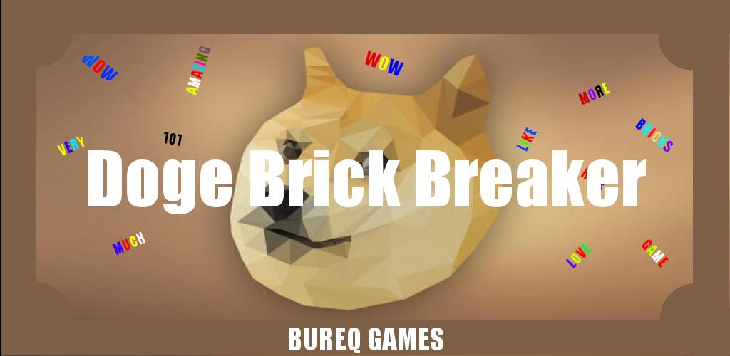 Doge Brick Breaker