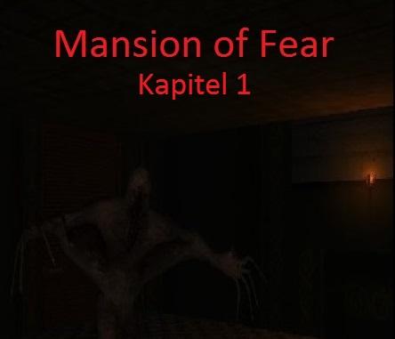 Mansion of Fear Kapitel 1