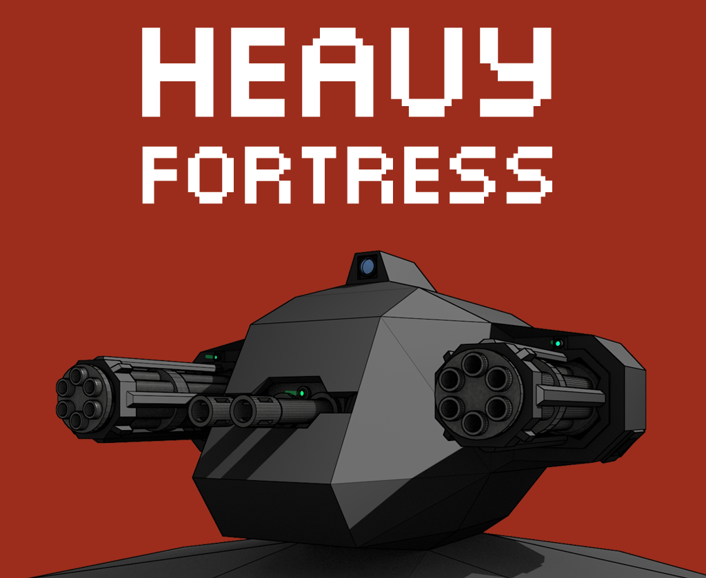 Heavy Fortress