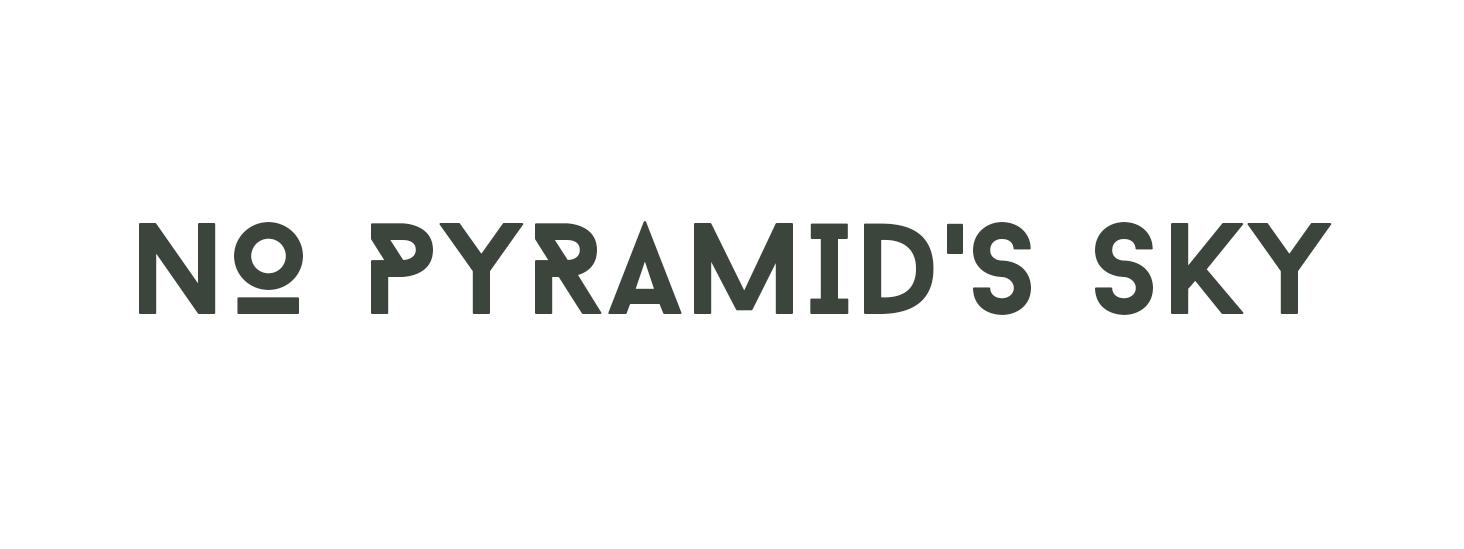 No Pyramid's Sky