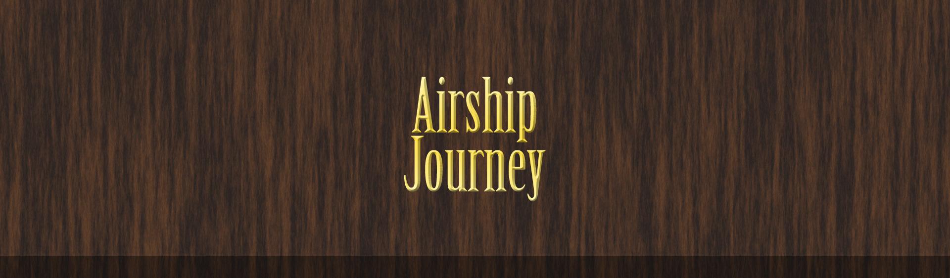 Airship Journey