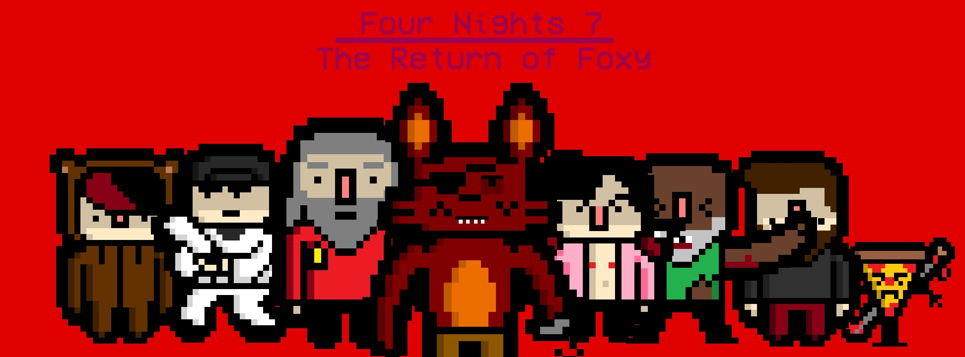 Four Nights 7: The Return of Foxy