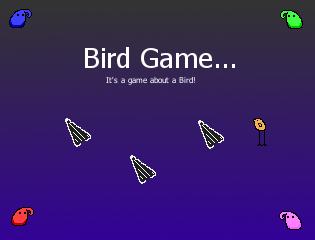 Bird Game...