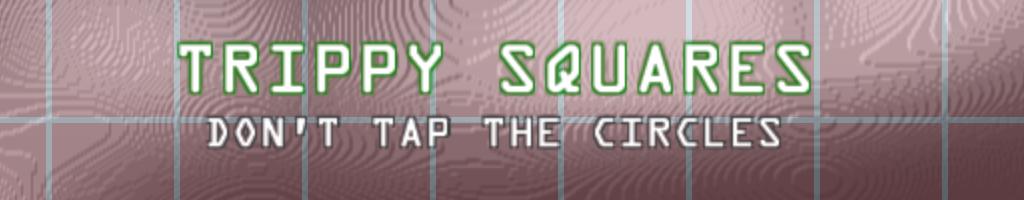 Trippy Squares