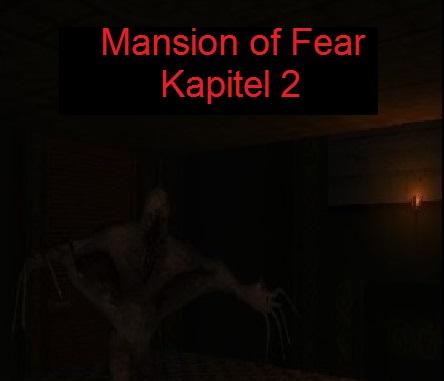Mansion of Fear Kapitel 2