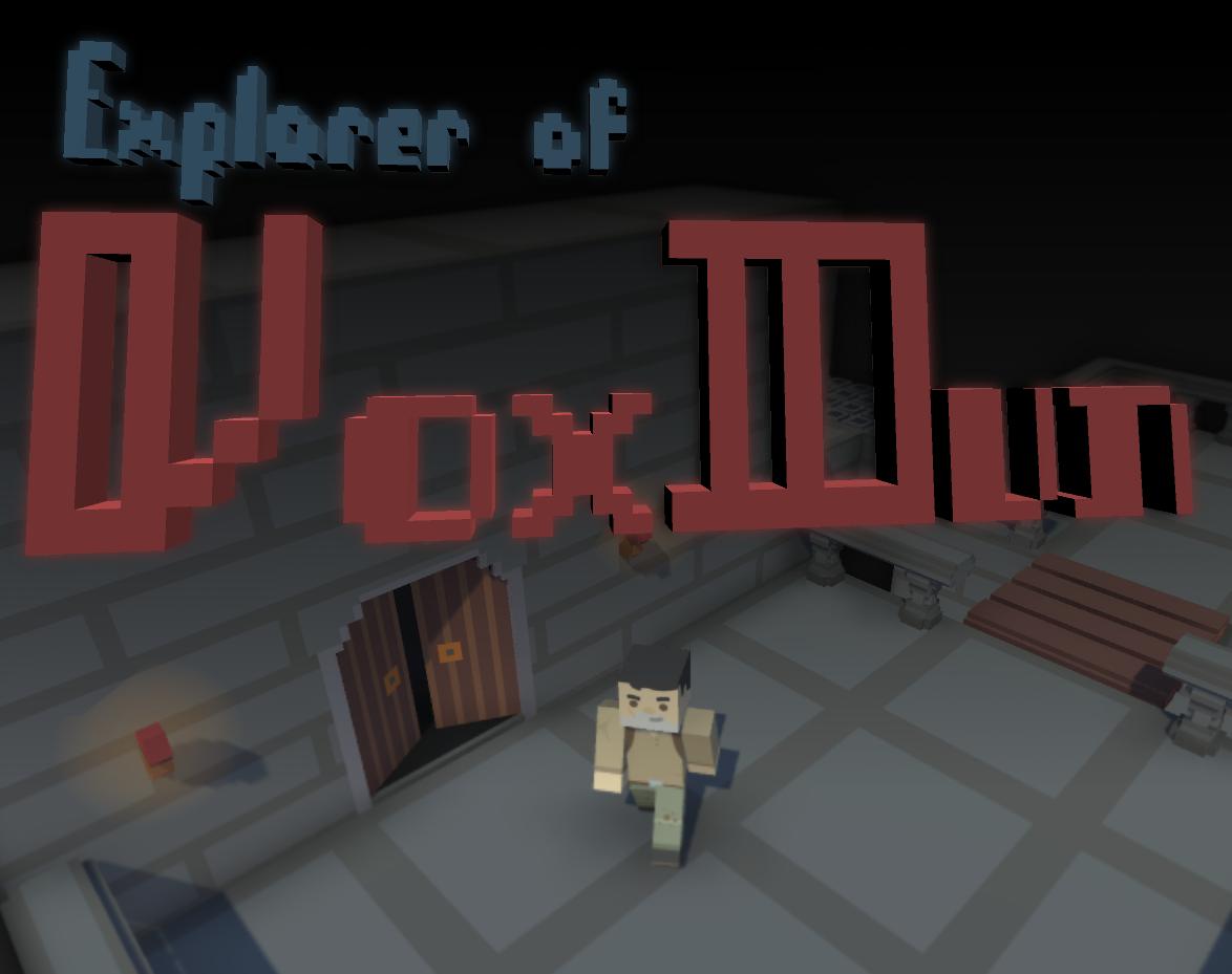 Explorer of VoxDun