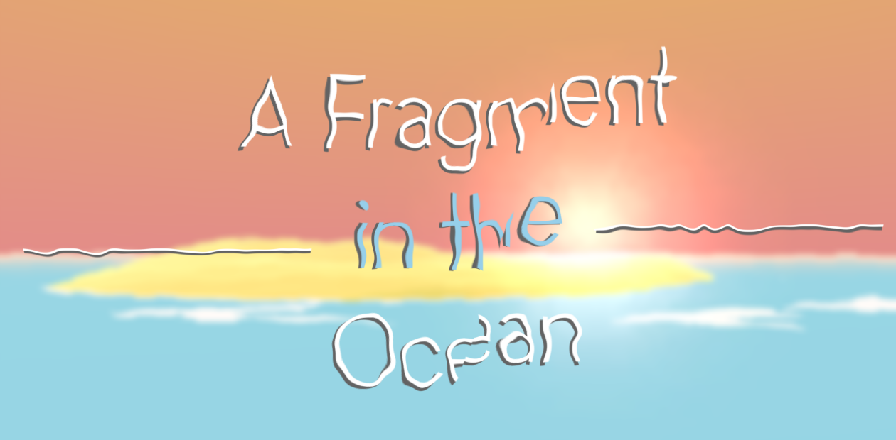 A Fragment In The Ocean