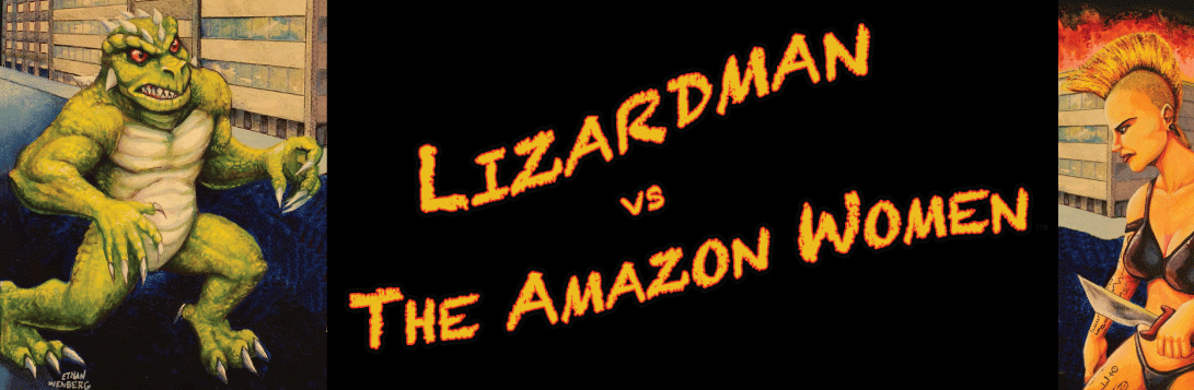 Lizardman vs The Amazon Women