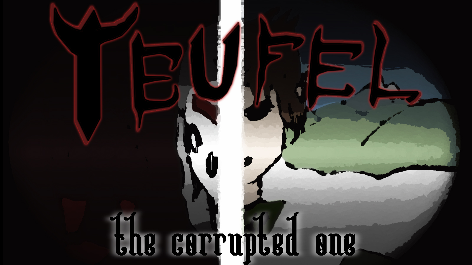 Teufel: The Corrupted One