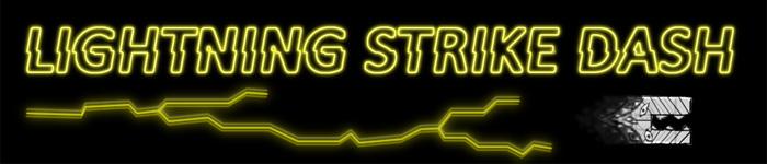 Lightning Strike Dash