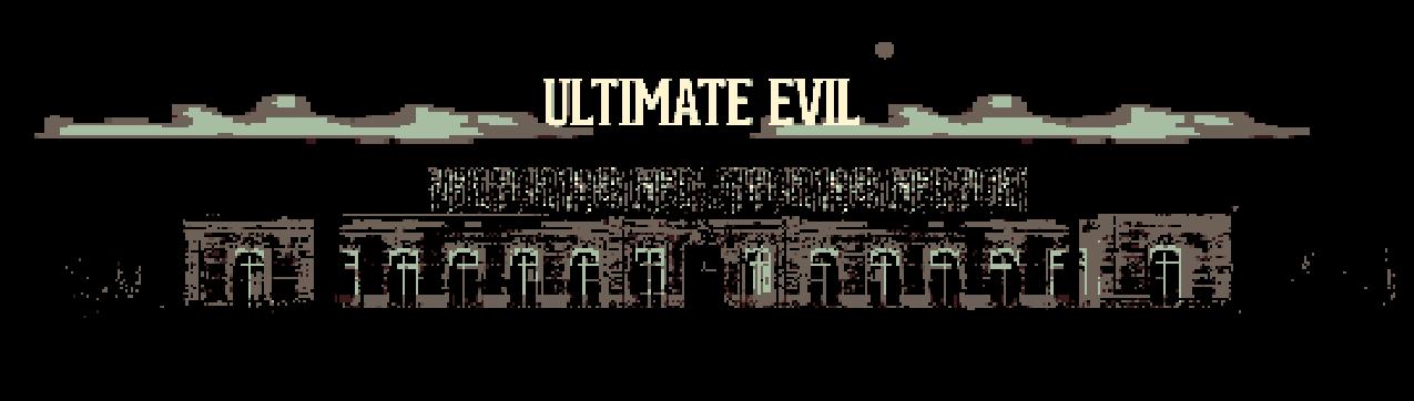 Ultimate Evil