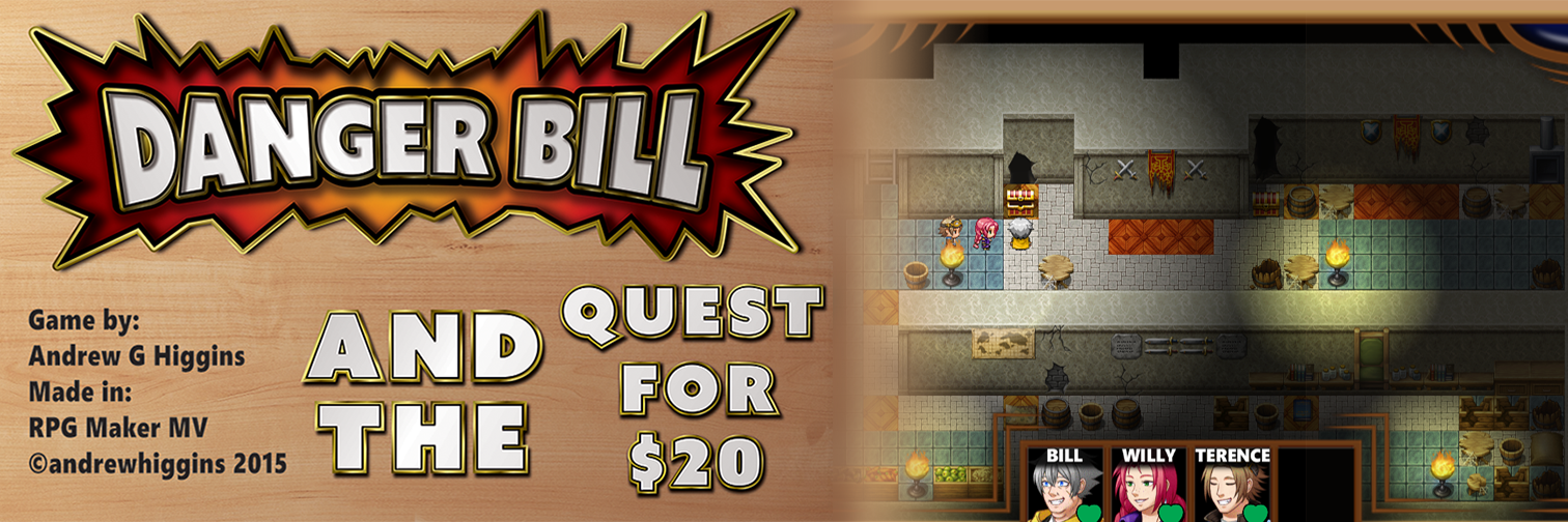 Danger Bill and the Quest for $20