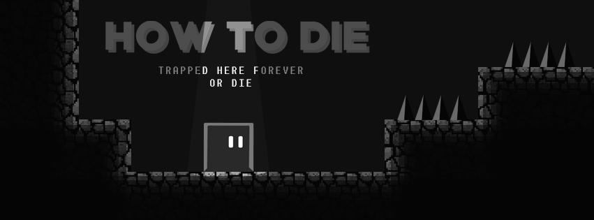 How to Die - Demo Version