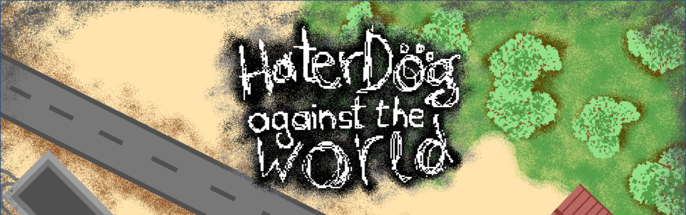 Hater Dog Against the World
