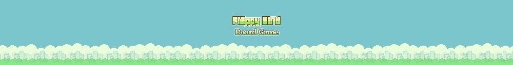 Flappy Bird: Board Game