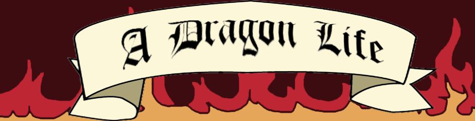 A Dragon Life