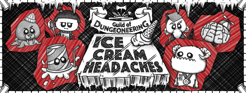 Guild of Dungeoneering Ice Cream Headaches