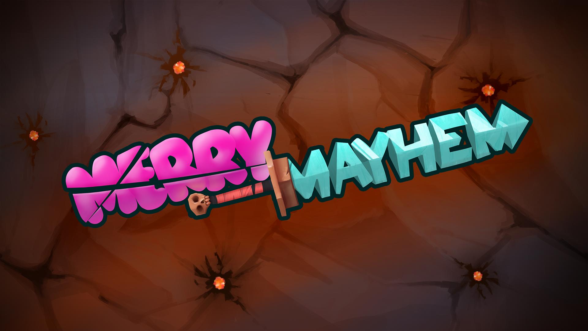 Merry Mayhem