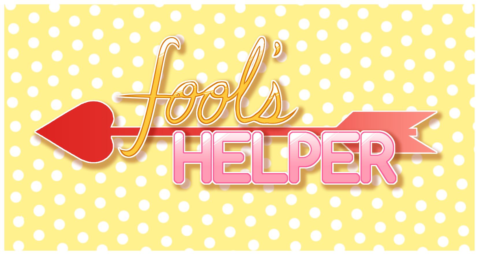 Fool's Helper
