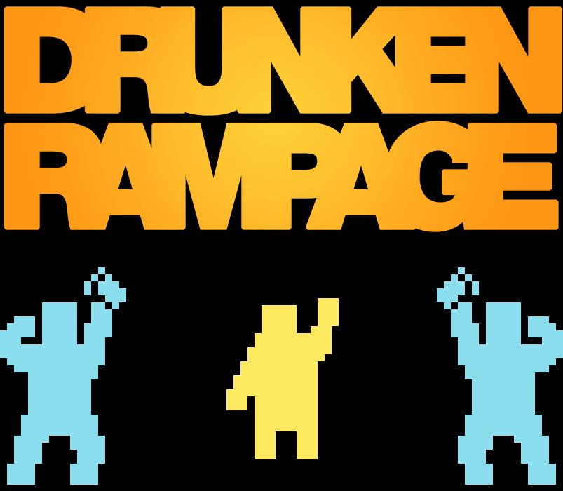 Drunken Rampage