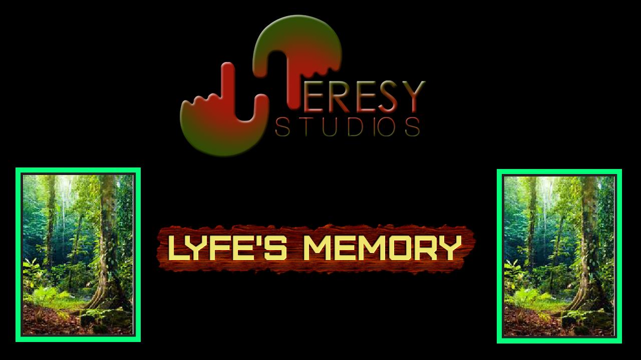 Lyfe's Memory